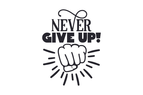 Never-Give-up-2-580x386